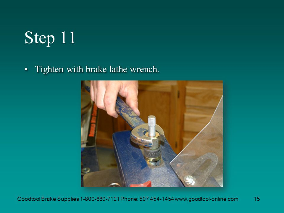 Step 11 Tighten with brake lathe wrench.