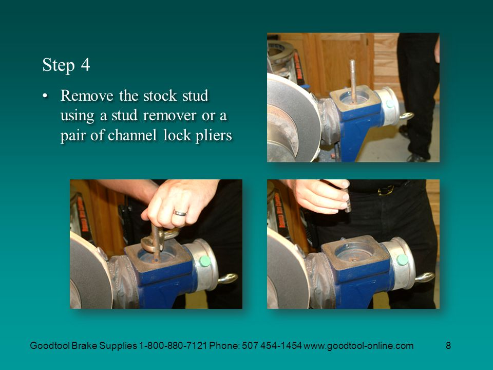 Step 4 Remove the stock stud using a stud remover or a pair of channel lock pliers.