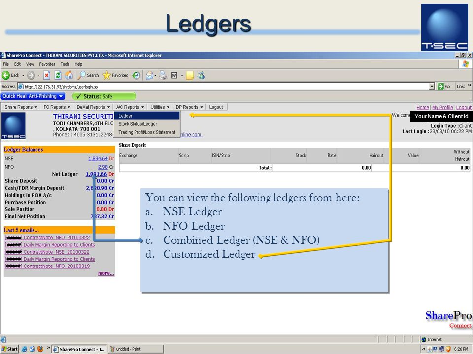Ledgers You can view the following ledgers from here: NSE Ledger