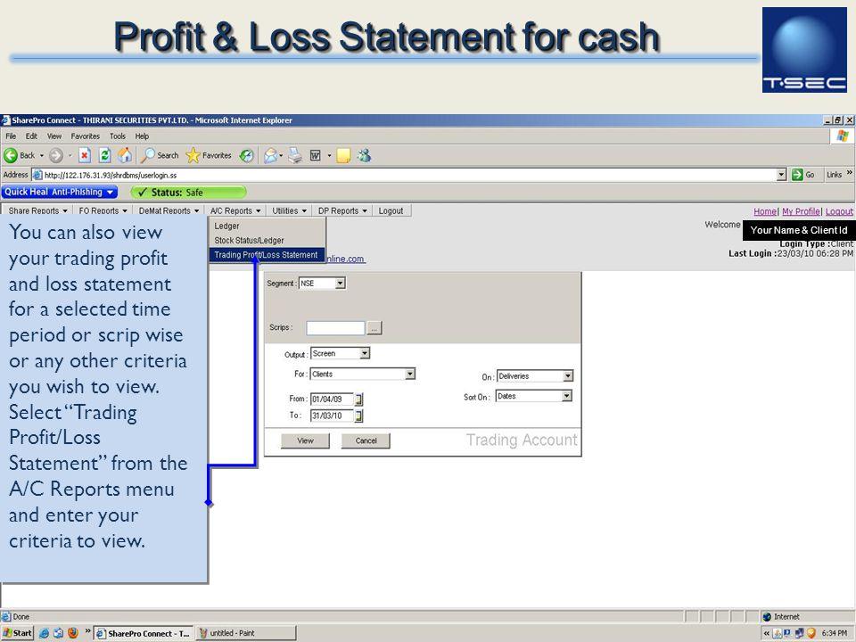 Profit & Loss Statement for cash