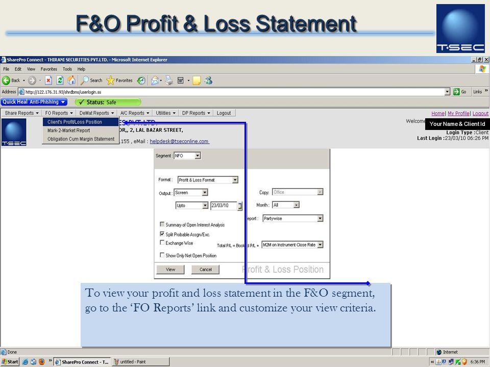 F&O Profit & Loss Statement