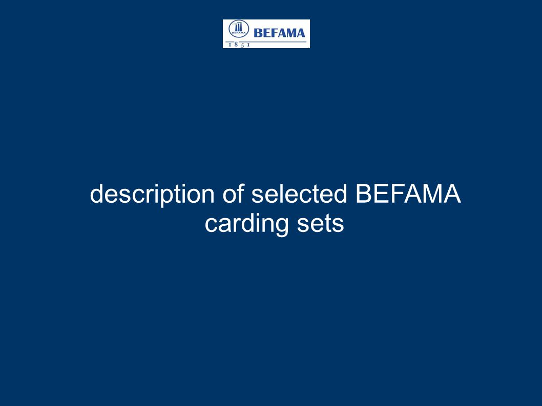 description of selected BEFAMA