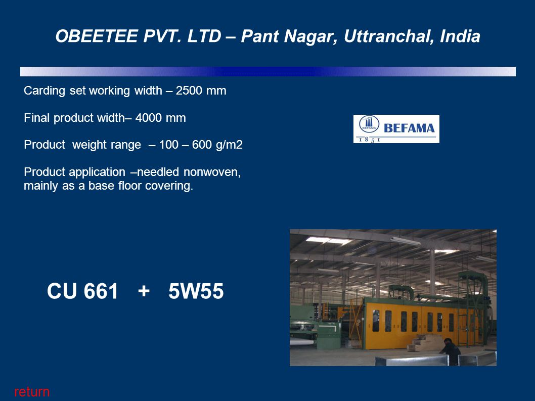 OBEETEE PVT. LTD – Pant Nagar, Uttranchal, India