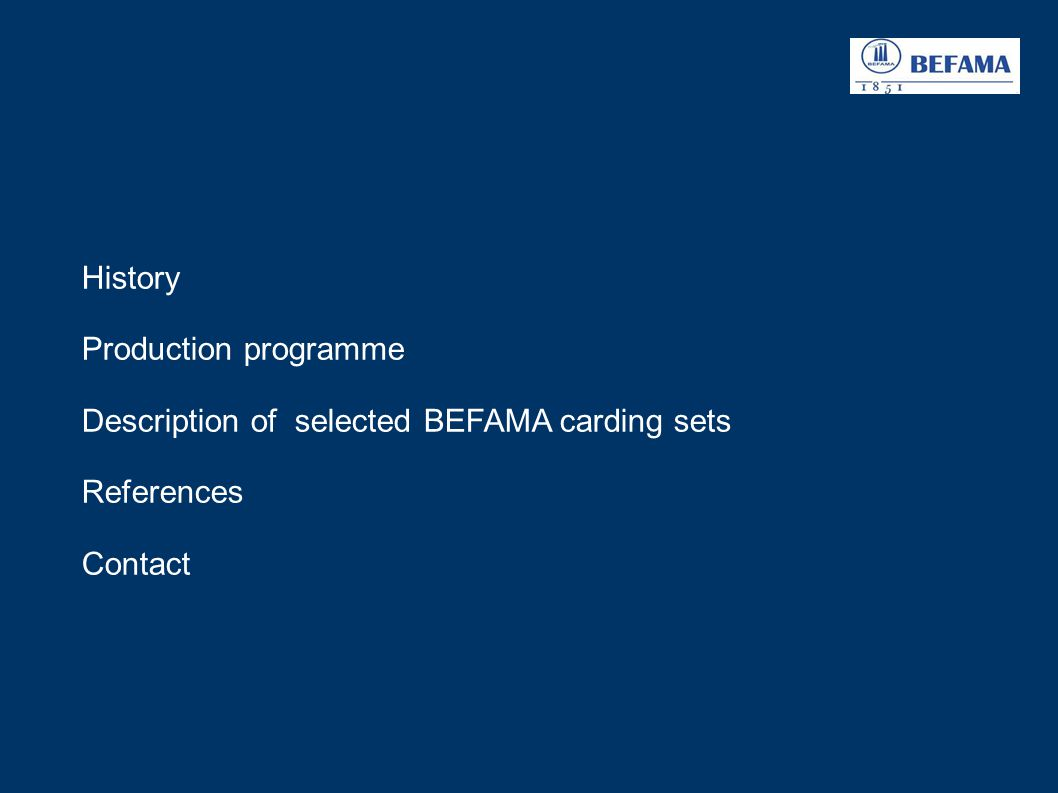 History Production programme Description of selected BEFAMA carding sets References Contact