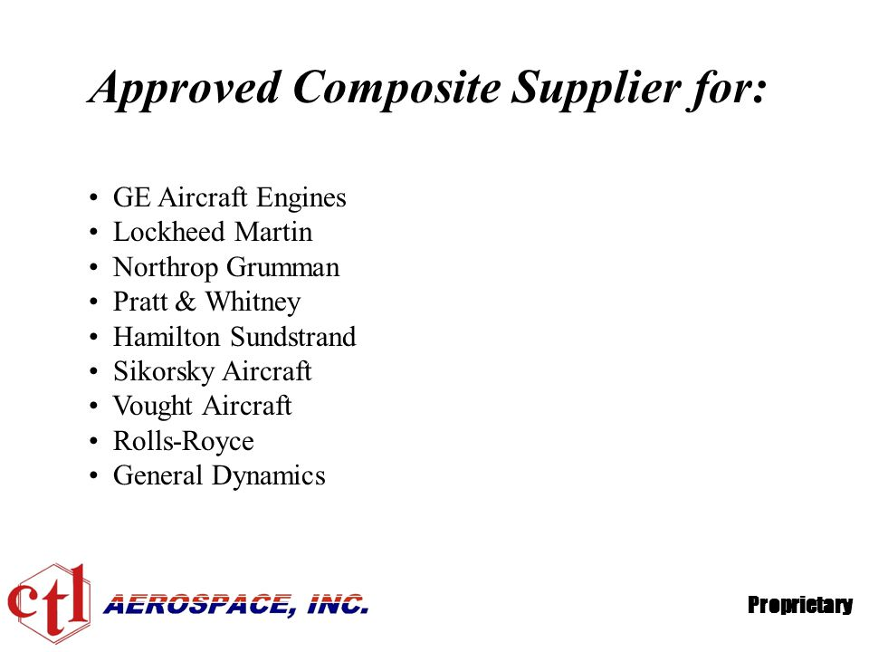 Approved Composite Supplier for: