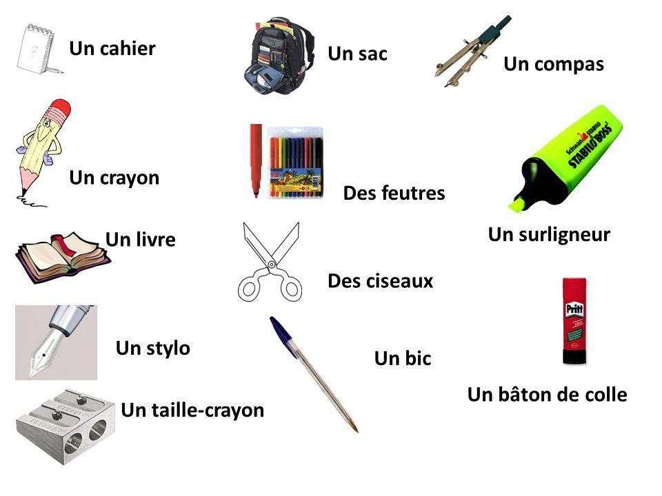 Un cahier Un sac. Un compas. Un crayon. Des feutres. Un surligneur. Un livre. Des ciseaux. Un stylo.
