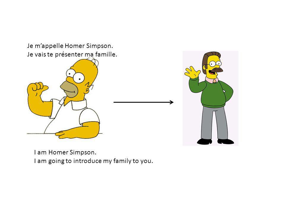 Je m'appelle Homer Simpson.