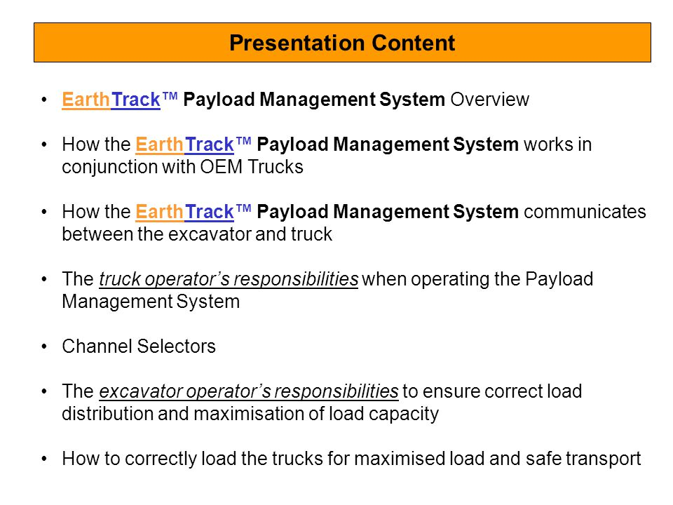 Presentation Content EarthTrack™ Payload Management System Overview