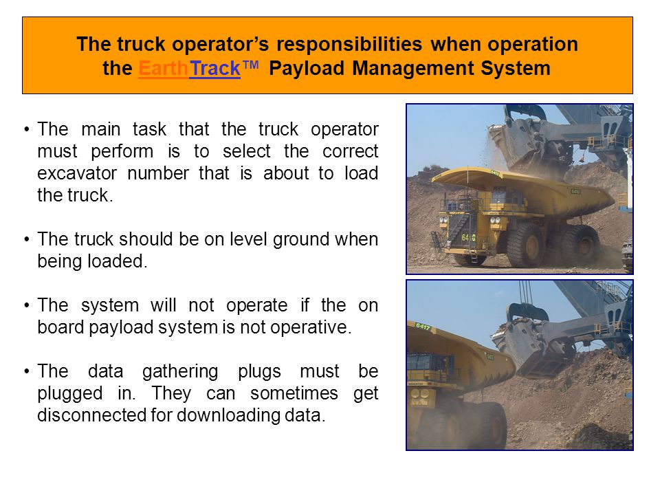 The truck operator's responsibilities when operation