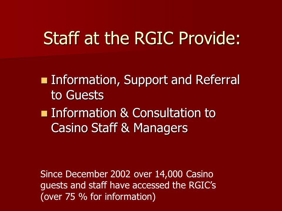 Staff at the RGIC Provide: