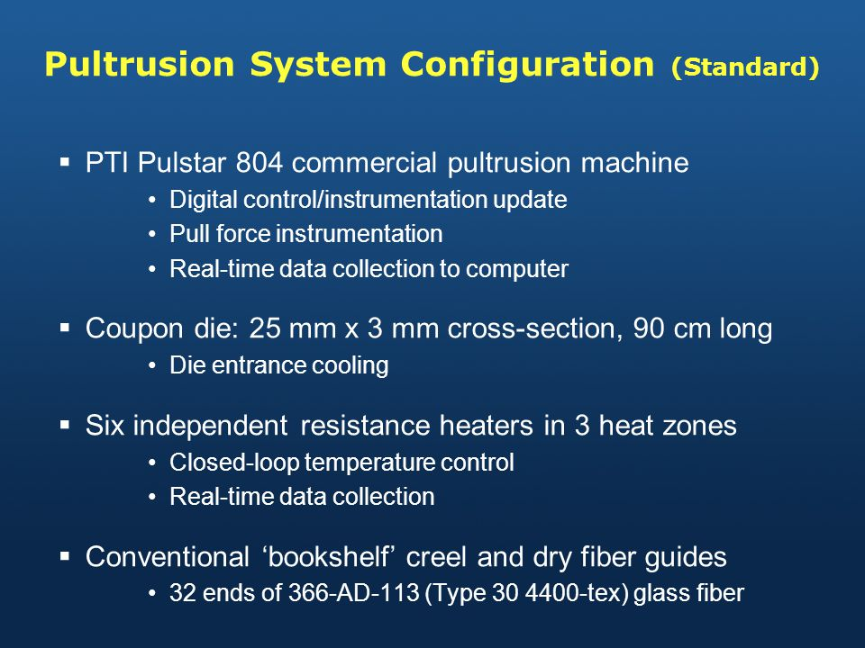Pultrusion System Configuration (Standard)