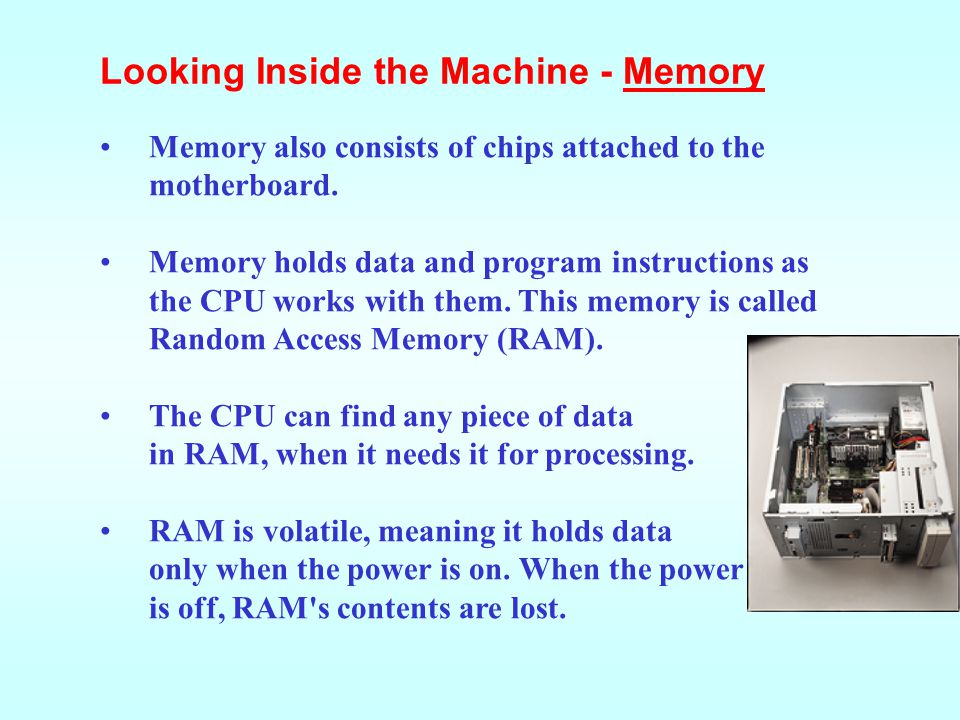Looking Inside the Machine - Memory