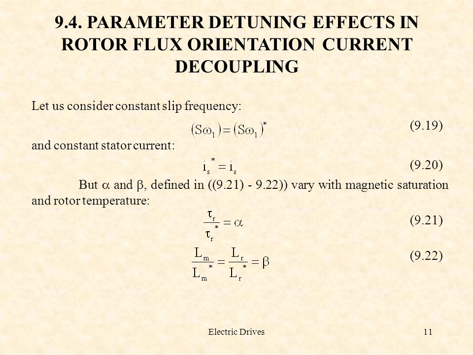 9.4. PARAMETER DETUNING EFFECTS IN ROTOR FLUX ORIENTATION CURRENT DECOUPLING