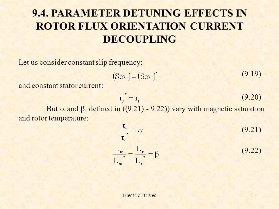 9.4. PARAMETER DETUNING EFFECTS IN ROTOR FLUX ORIENTATION CURRENT DECOUPLING