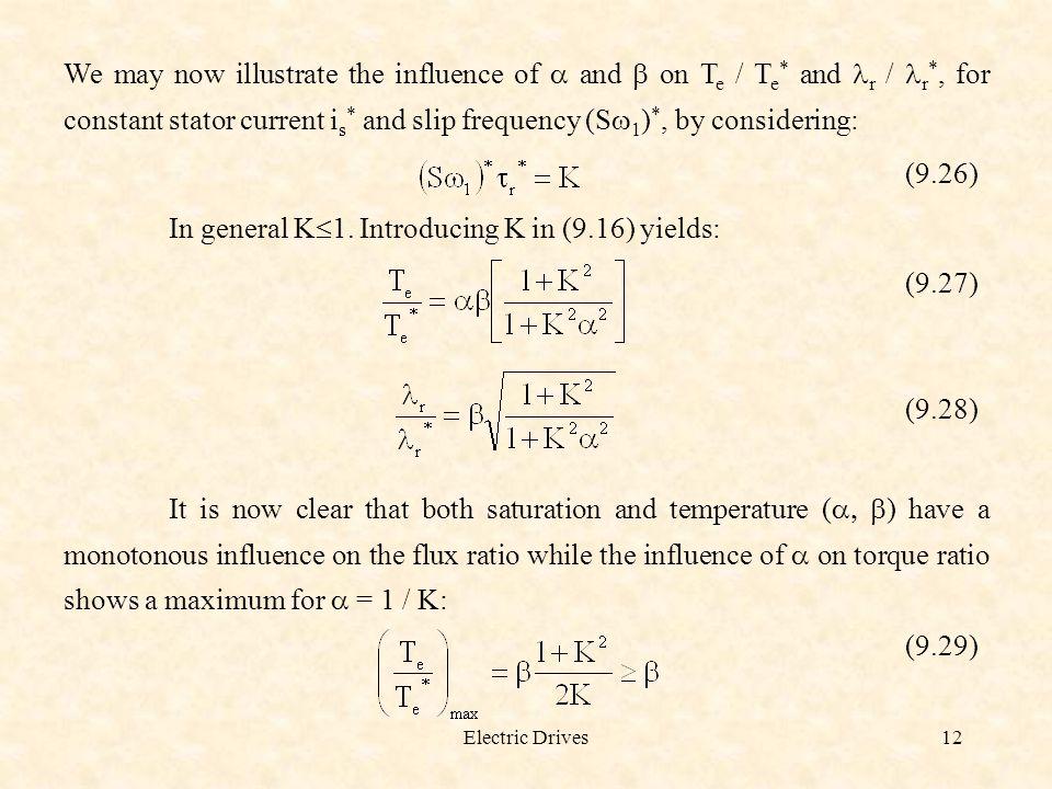 In general K1. Introducing K in (9.16) yields: (9.27)
