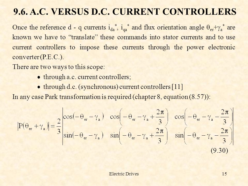 9.6. A.C. VERSUS D.C. CURRENT CONTROLLERS