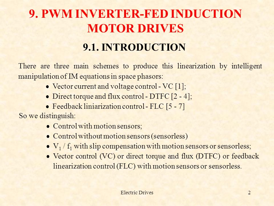 9. PWM INVERTER-FED INDUCTION MOTOR DRIVES