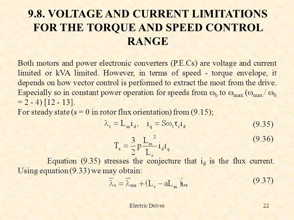 9.8. VOLTAGE AND CURRENT LIMITATIONS FOR THE TORQUE AND SPEED CONTROL RANGE