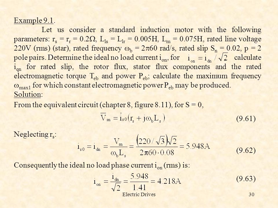 From the equivalent circuit (chapter 8, figure 8.11), for S = 0,