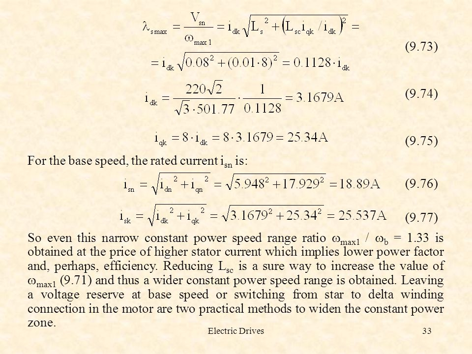 For the base speed, the rated current isn is: (9.76) (9.77)