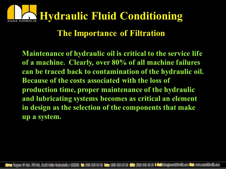 Hydraulic Fluid Conditioning The Importance of Filtration