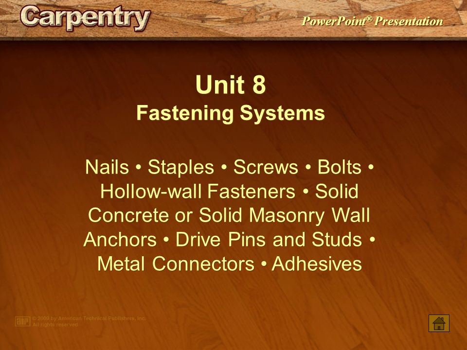 Unit 8 Fastening Systems