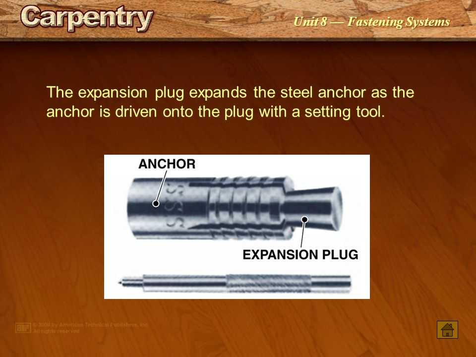 The expansion plug expands the steel anchor as the anchor is driven onto the plug with a setting tool.