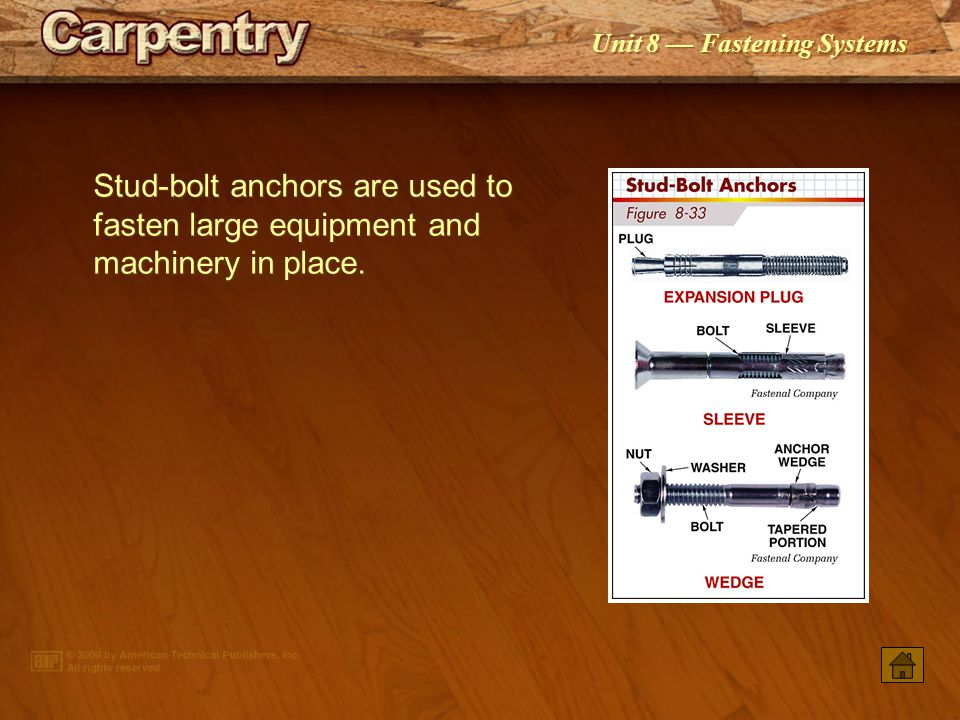 Stud-bolt anchors are used to fasten large equipment and machinery in place.