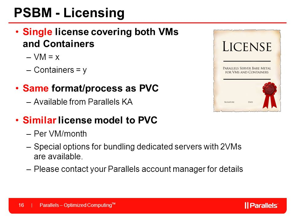 PSBM - Licensing Single license covering both VMs and Containers
