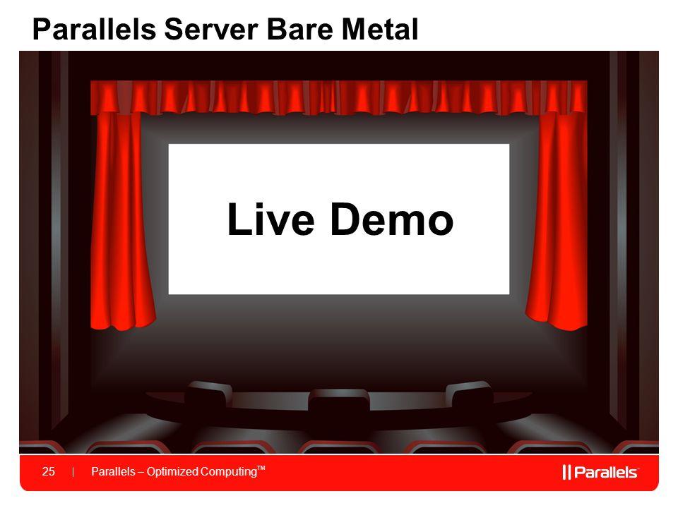 Parallels Server Bare Metal