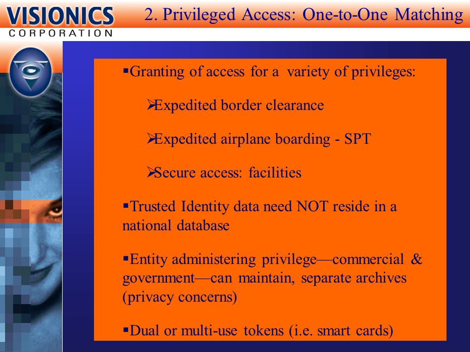 2. Privileged Access: One-to-One Matching