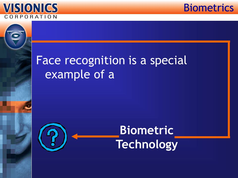 Face recognition is a special example of a