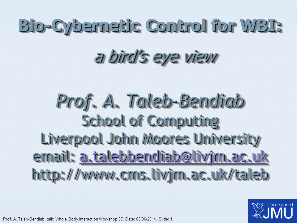 Bio-Cybernetic Control for WBI: a bird's eye view Prof. A