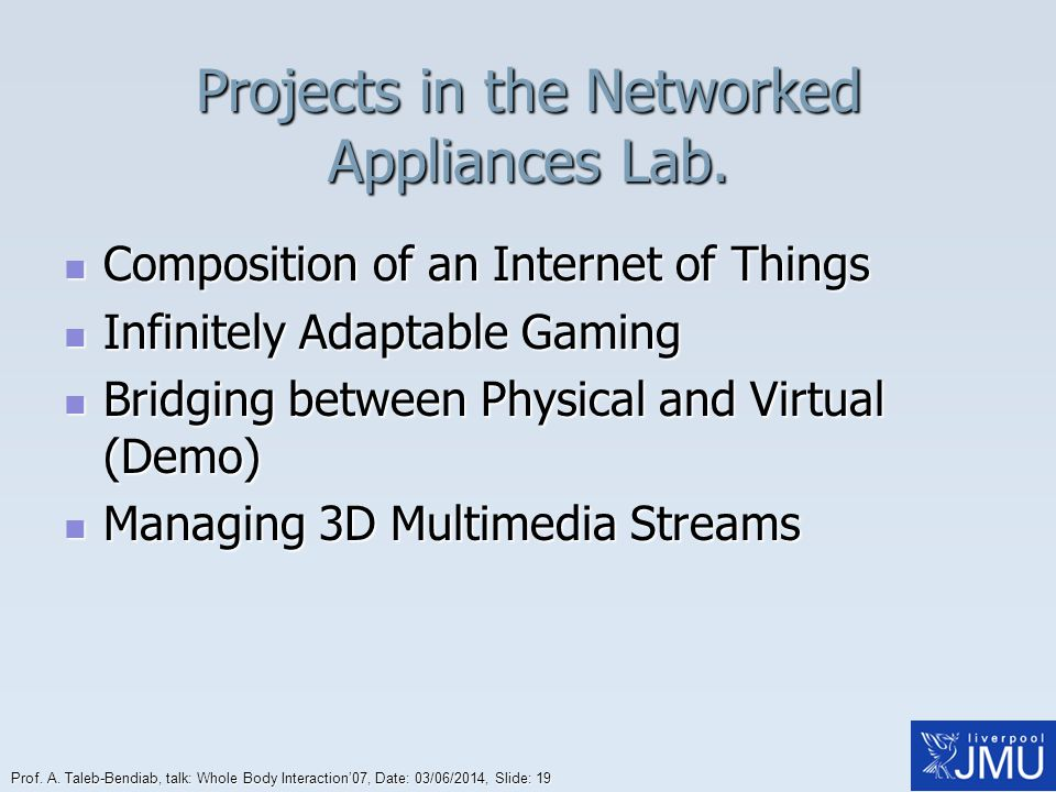 Projects in the Networked Appliances Lab.
