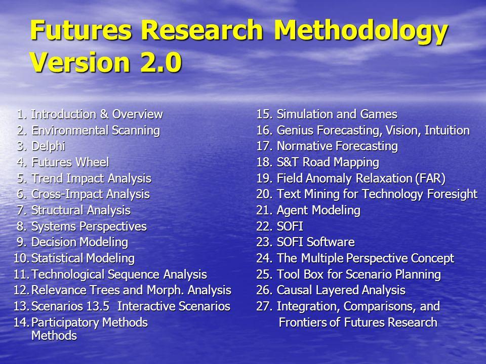 Futures Research Methodology Version 2.0