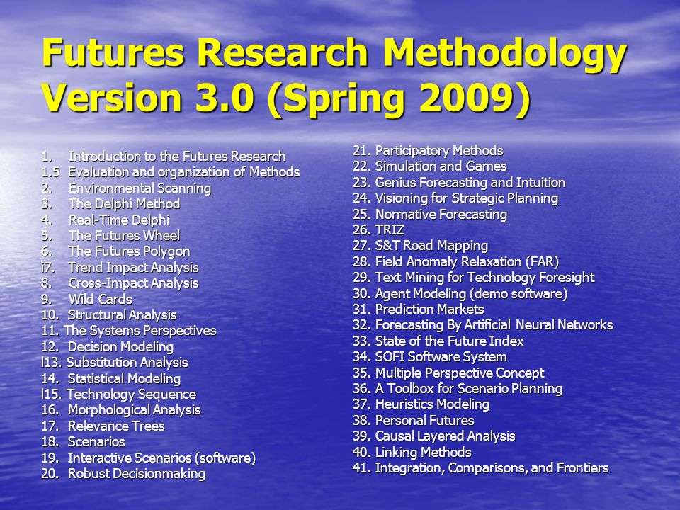 Futures Research Methodology Version 3.0 (Spring 2009)