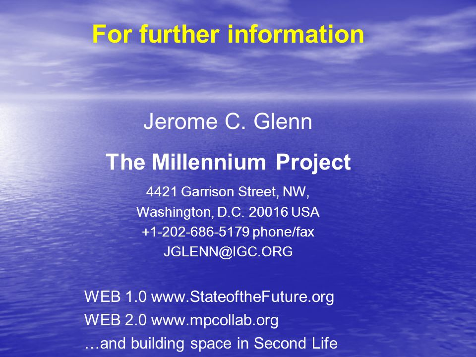 For further information The Millennium Project