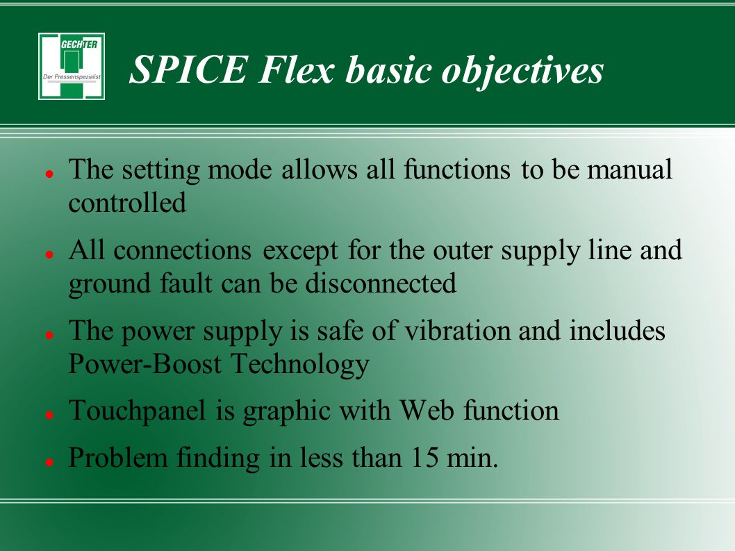 SPICE Flex basic objectives