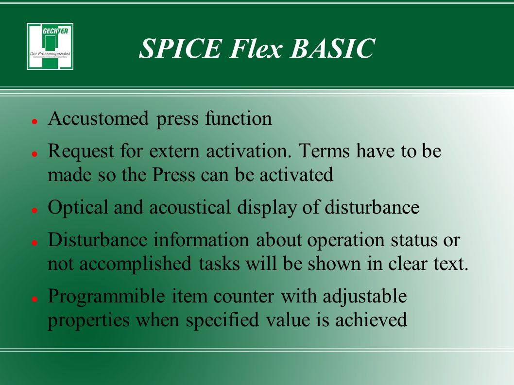 SPICE Flex BASIC Accustomed press function