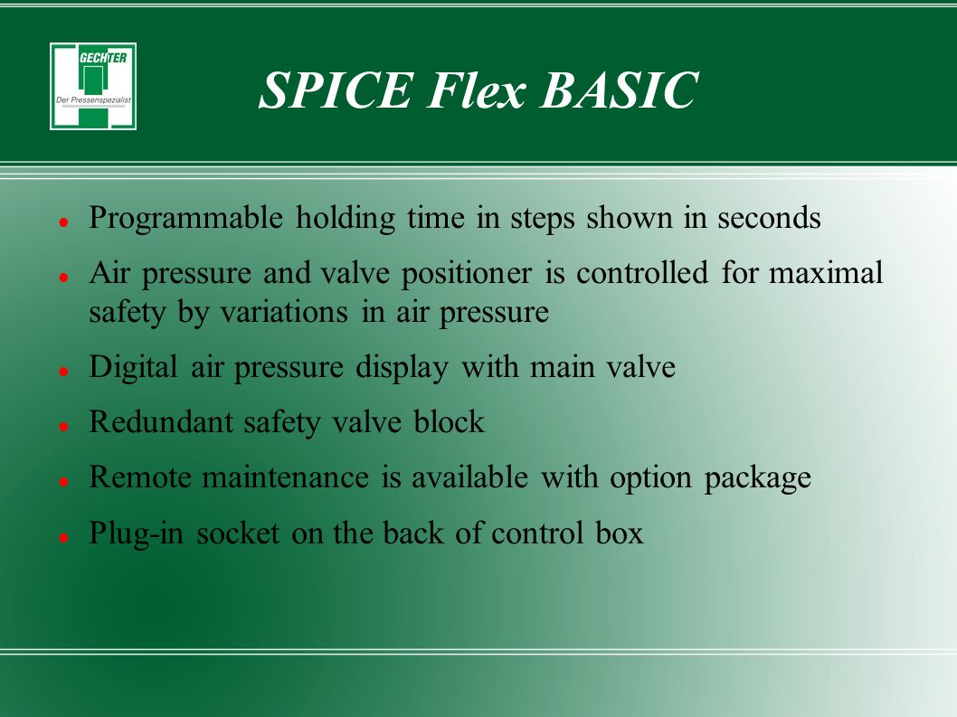 SPICE Flex BASIC Programmable holding time in steps shown in seconds