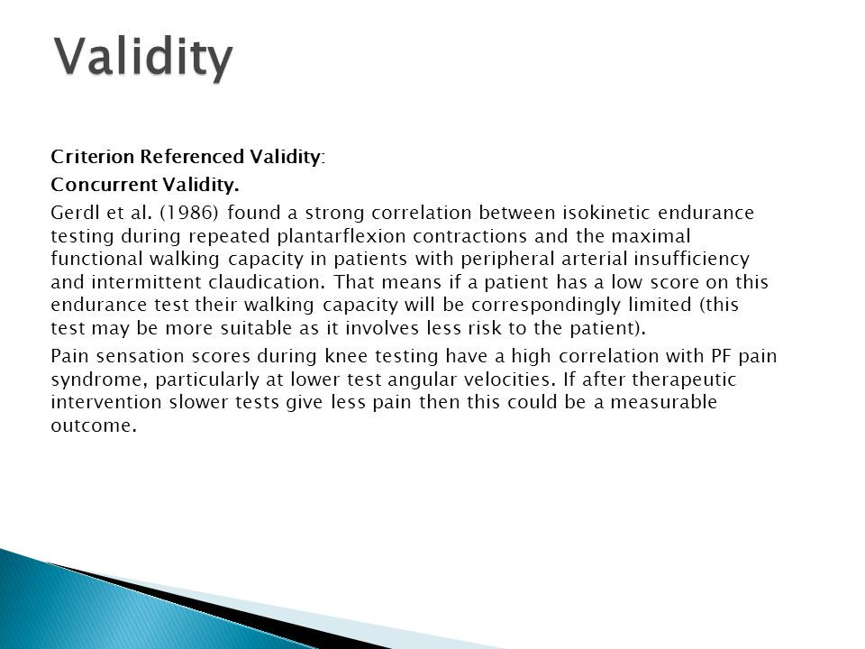 Validity Criterion Referenced Validity: Concurrent Validity.