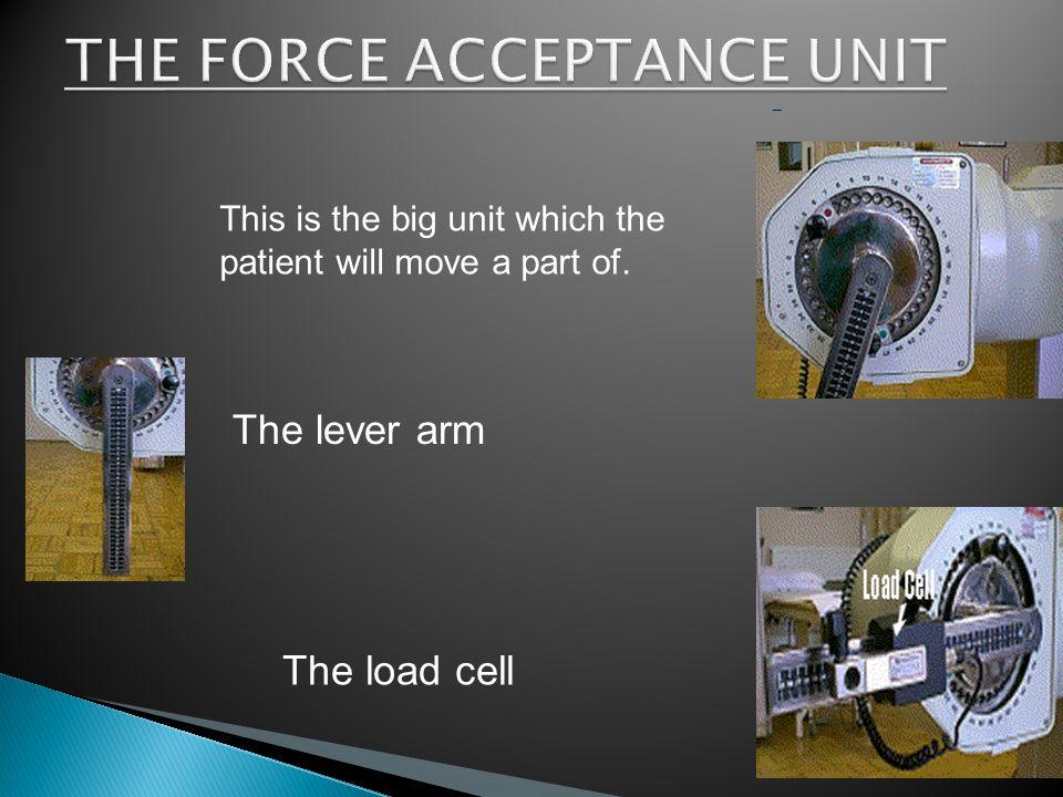 THE FORCE ACCEPTANCE UNIT