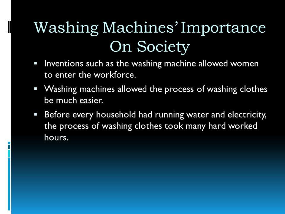 Washing Machines' Importance On Society