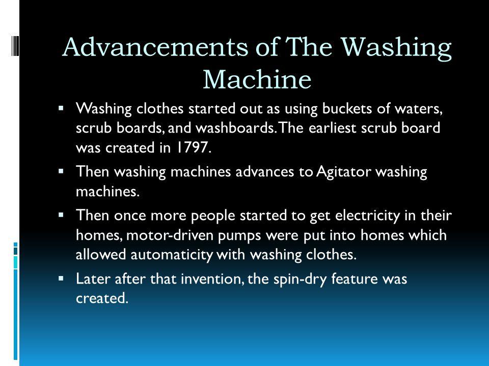 Advancements of The Washing Machine