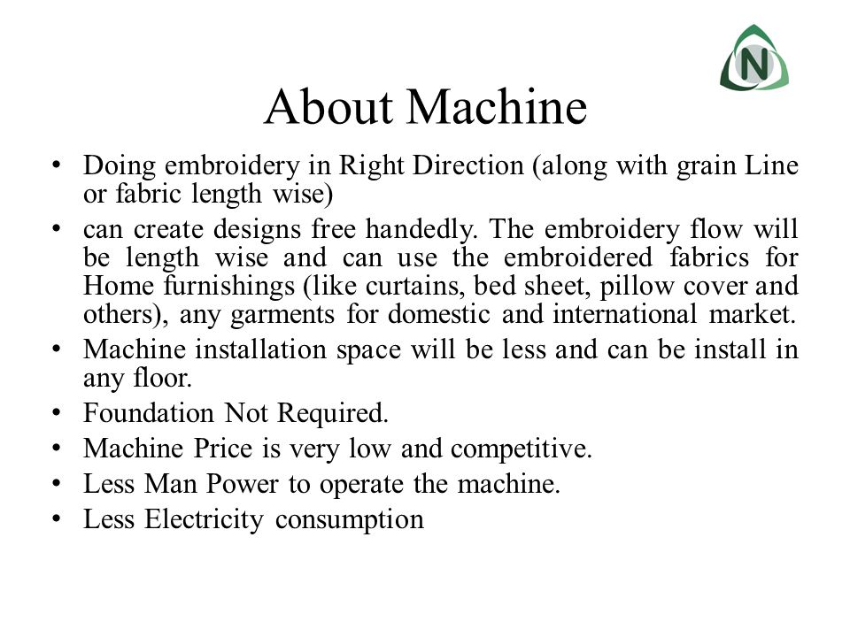 About Machine Doing embroidery in Right Direction (along with grain Line or fabric length wise)