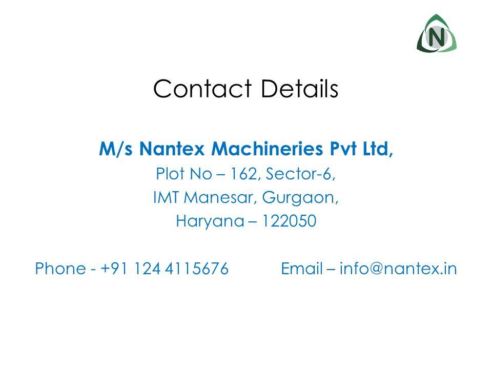 M/s Nantex Machineries Pvt Ltd,