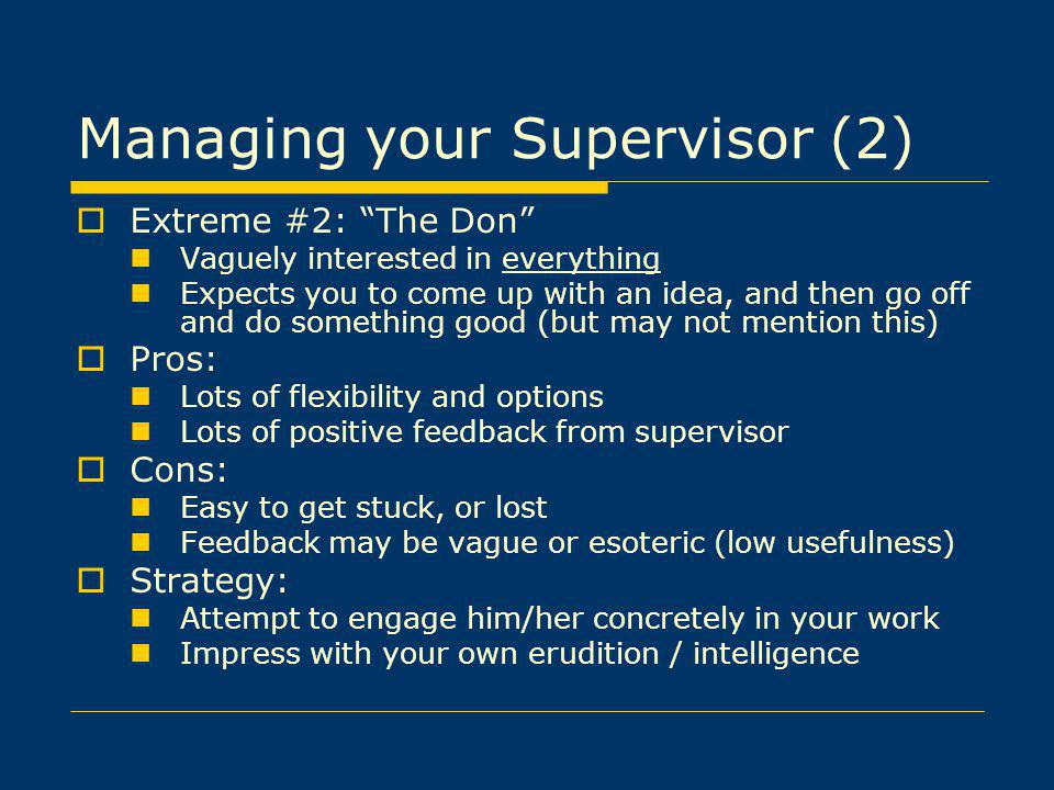 Managing your Supervisor (2)