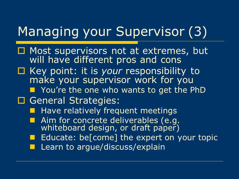 Managing your Supervisor (3)