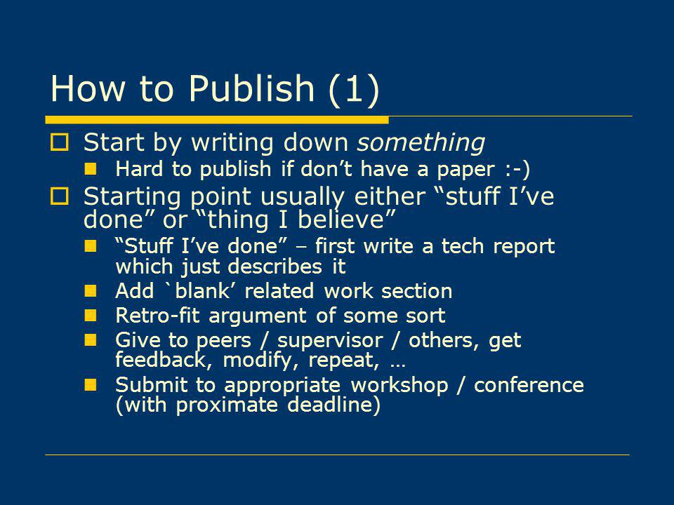 How to Publish (1) Start by writing down something