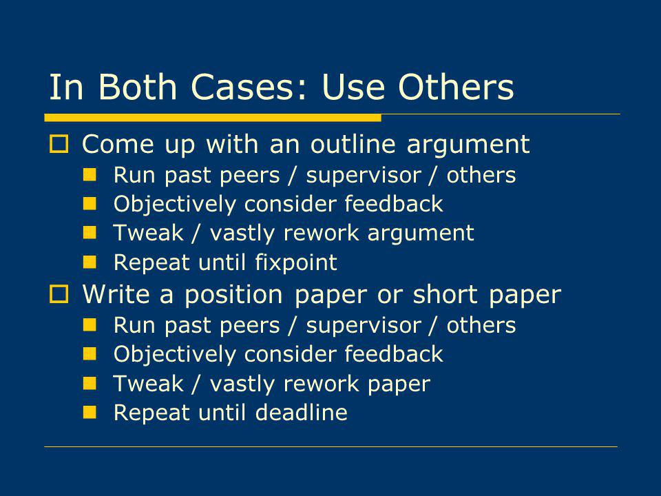 In Both Cases: Use Others